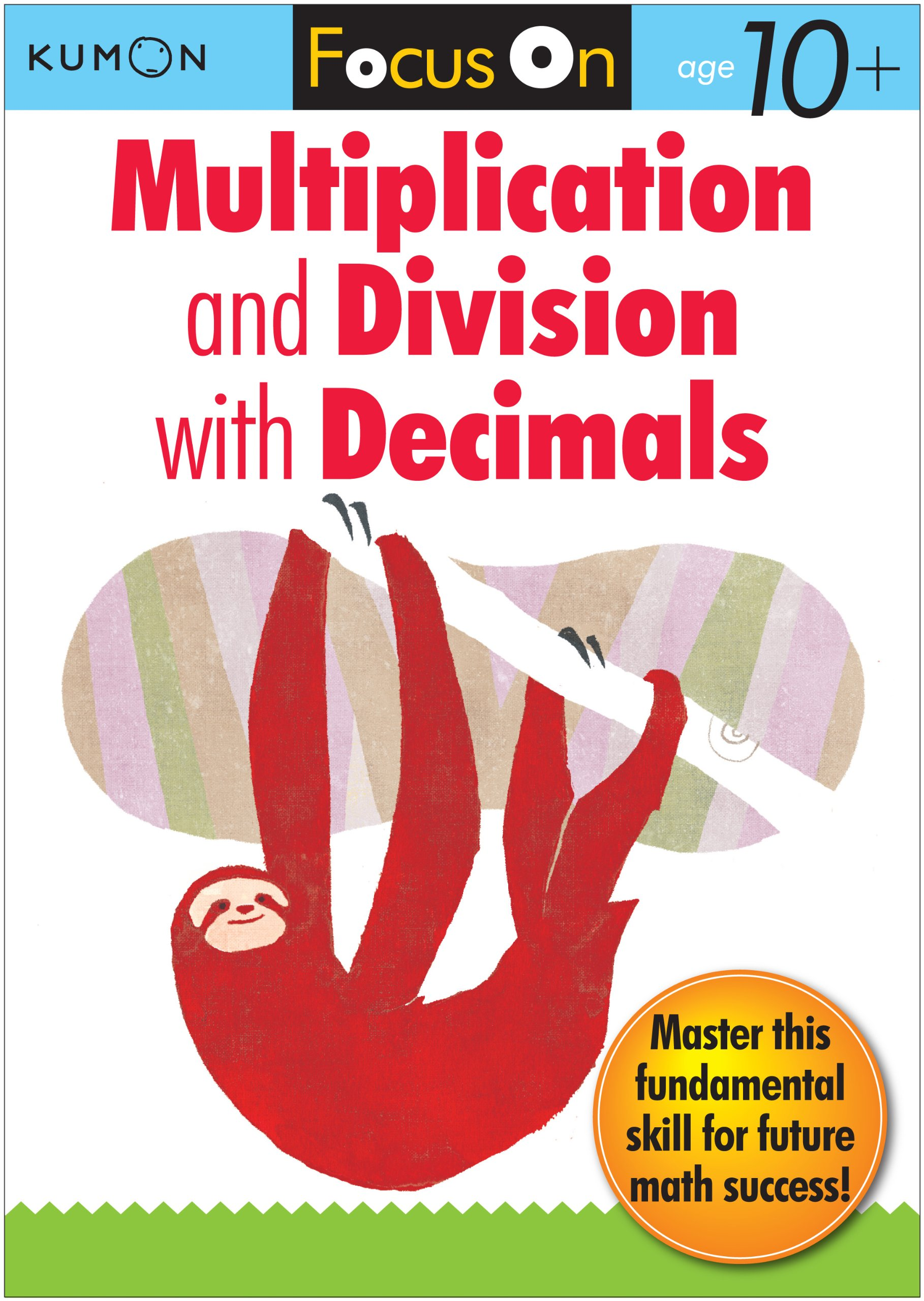 kumon focus on: multiplication and division with decimals - ziggies